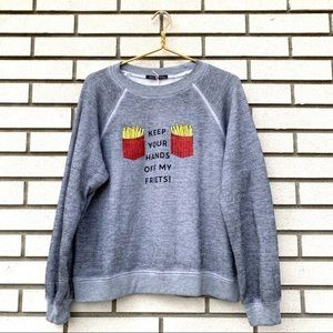 NWT WILDFOX Keep Your Hands Off Friets Sweatshirt